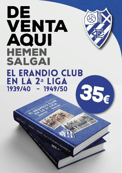 """EL ERANDIO CLUB EN LA 2ª LIGA 1939/40 - 1949/50"""